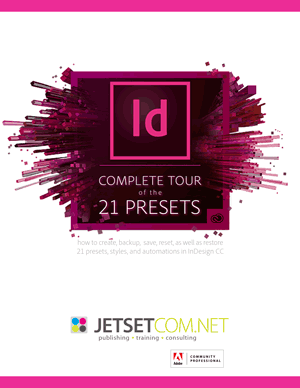 InDesign CC tour of 21 presets, styles, and automations