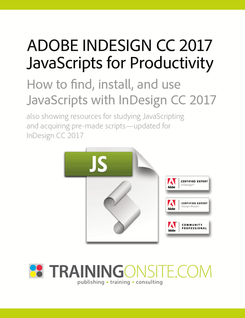 InDesign CC 2017 JavaScripts for Productivity