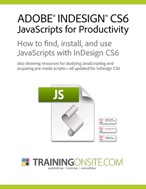 InDesign CS6 JavaScripts for productivity